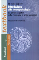 Introduzione alla neuropsicologia   Gli errori cognitivi nella normalit   e nella patologia