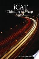 iCAT  Thinking At Warp Speed