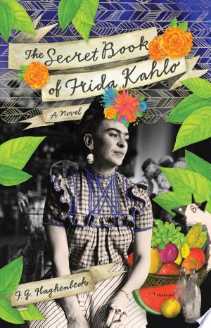 The Secret Book of Frida Kahlo: A Novel - ISBN:9781451632842