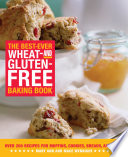 The Best Ever Wheat and Gluten Free Baking Book