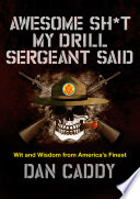 Awesome Sh t My Drill Sergeant Said