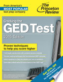 Cracking the GED Test with 2 Practice Tests  2015 Edition