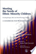 Meeting the Needs of Ethnic Minority Children   Including Refugee  Black and Mixed Parentage Children