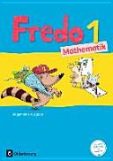 Fredo - Mathematik - Ausgabe A für alle Bundesländer (außer Bayern) - Neubearbeitung/1. Schuljahr - Schülerbuch