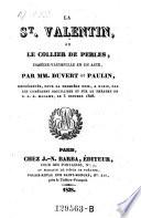 La St  Valentin  ou le collier de perles  comedie vaudeville en 1 acte