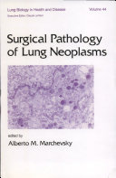 Surgical Pathology of Lung Neoplasms