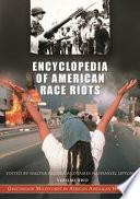 Encyclopedia of American Race Riots