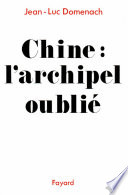 Chine   L archipel oubli
