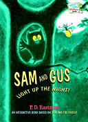 Sam and Gus Light Up the Night!