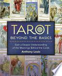 Tarot Beyond the Basics An Emphasis On Tarot S Astrological Influences And