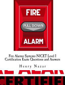 Fire Alarms Systems Nicet Level 1 Certification Exam Questions and Answers