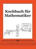 Kochbuch Fur Mathematiker