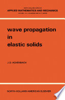 Wave Propagation In Elastic Solids : perfectly elastic media. this book discusses...