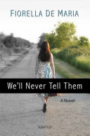 We'll Never Tell Them Book