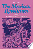 The Mexican Revolution  Counter revolution and reconstruction