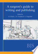 A Surgeon   s Guide to Writing and Publishing