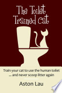 The Toilet Trained Cat