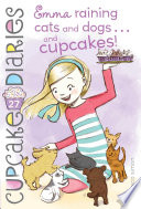 Emma Raining Cats and Dogs       and Cupcakes
