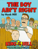 Hank Hill S The Boy Ain T Right