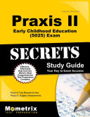 Praxis II Early Childhood Education Exam Secrets