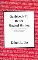 Guidebook To Better Medical Writing book