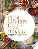 Food Lover s Guide to the World