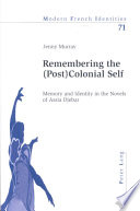 Remembering the  post colonial Self