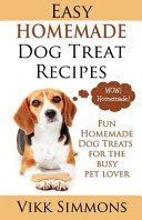 Easy Homemade Dog Treat Recipes