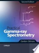Practical Gamma ray Spectroscopy