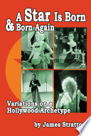 download ebook a star is born and born again: variations on a hollywood archetype pdf epub