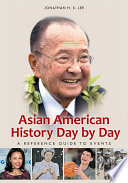 Asian American History Day By Day A Reference Guide To Events