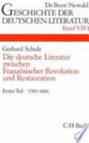 Die deutsche Literatur zwischen Franz  sischer Revolution und Restauration