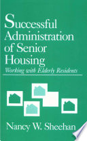 Successful Administration of Senior Housing