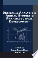 Design and Analysis of Animal Studies in Pharmaceutical Development