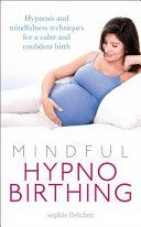 Mindful Hypnobirthing