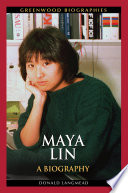 Maya Lin  A Biography