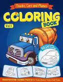 Trucks  Planes and Cars Coloring Book
