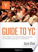 Guide To YC  Y Combinator