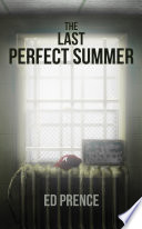The Last Perfect Summer
