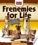 Frenemies for Life