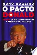 O Pacto Donald     Trump    Novo Contrato com a Am  rica   ou Fraude