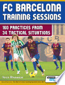 FC Barcelona Training Sessions - 160 Practices