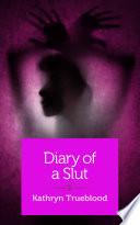 Diary of a Slut