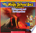 Magic School Bus Presents  Volcanoes   Earthquakes