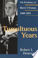 Tumultuous Years