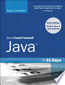Sams Teach Yourself Java in 21 Days  Covering Java 7 and Android