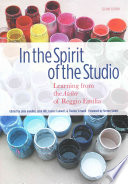 In the Spirit of the Studio Create The Highest Quality Learning Opportunties For A