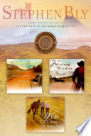 Stephen Bly S Horse Dreams Trilogy