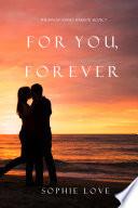 For You Forever The Inn At Sunset Harbor Book 7