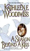 A Season Beyond A Kiss Signals The Beginning Of A